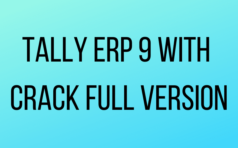 Tally-Erp-9-with-Crack-Full-Version